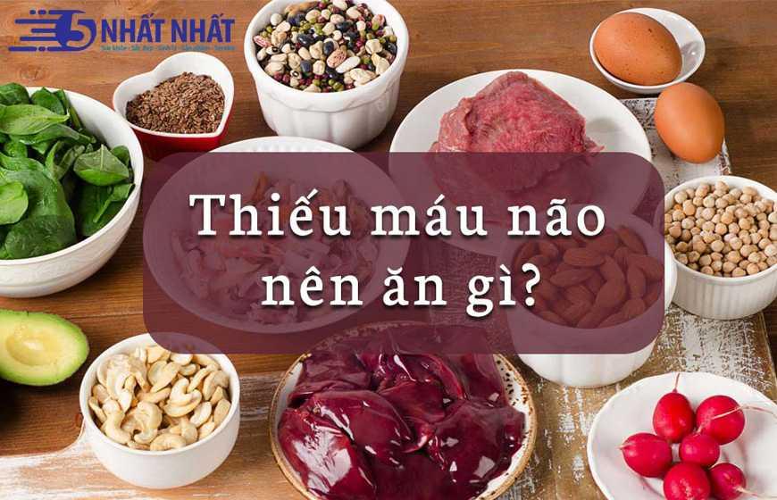 Người bị thiếu máu não nên ăn gì và kiêng gì?