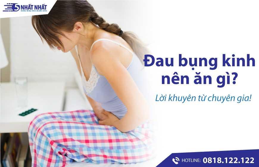 Đau bụng kinh nên ăn gì giảm đau? - Lời khuyên từ chuyên gia