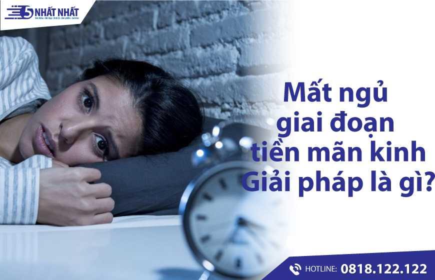 Giải pháp nào cho chị em phụ nữ bị mất ngủ giai đoạn tiền mãn kinh