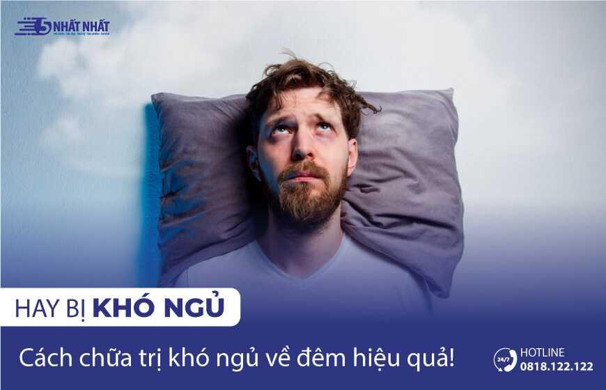 Vì sao hay bị khó ngủ về đêm và cách chữa trị dễ dàng, hiệu quả