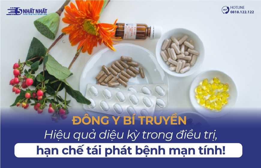 Đông Y Bí Truyền - Hiệu quả diệu kỳ trong điều trị, hạn chế tái phát bệnh mạn tính
